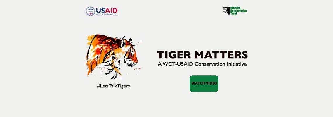 Tiger Matters - WCT - USAID